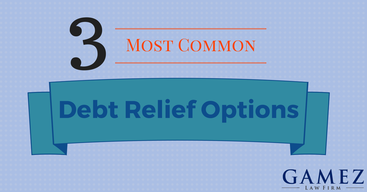 the 3 most common debt relief options