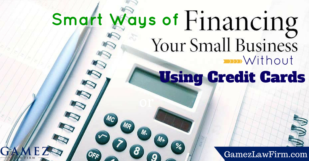 Smart ways of financing your small business without using for Credit card small business
