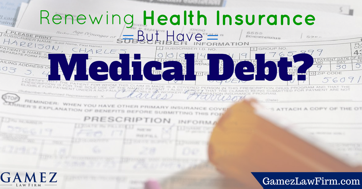 renewing health insurance while having medical debt