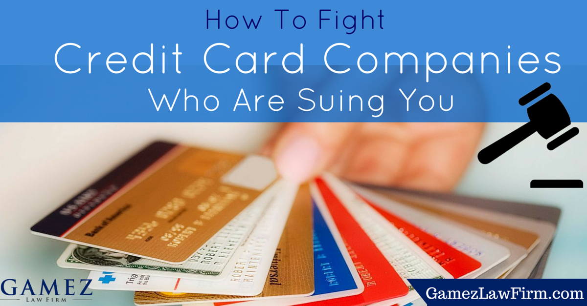 how to fight credit card companies suing you in san diego