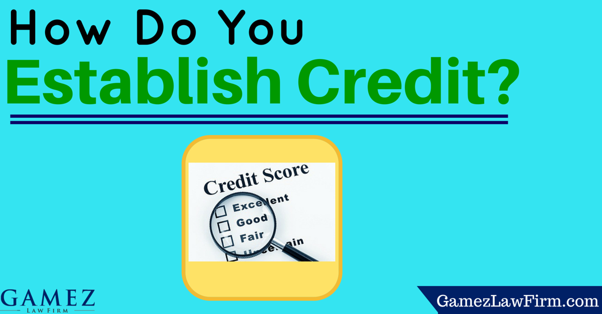 how can you establish credit