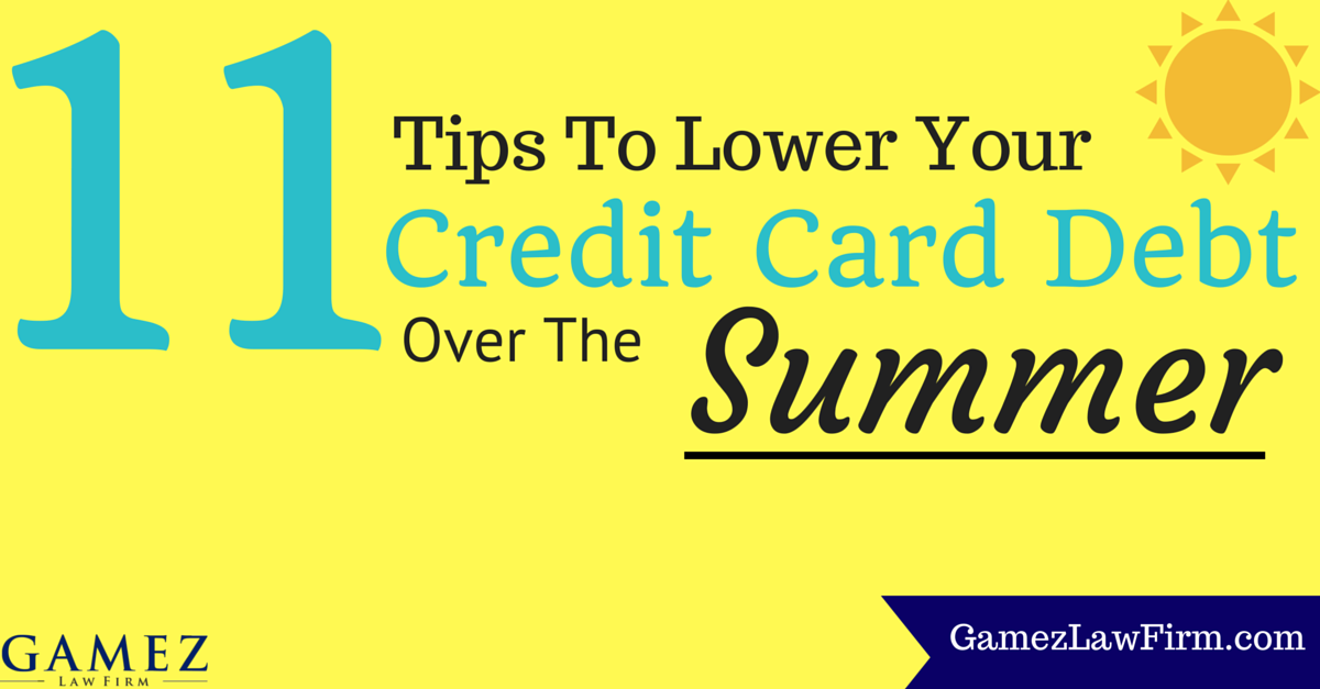 tips to lower your credit card debt over the summer