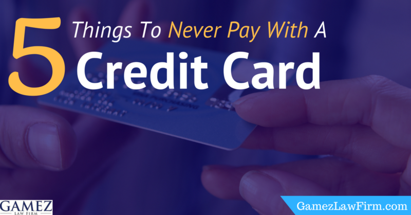 things to never pay with a credit card