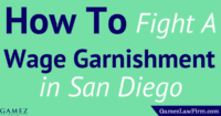how to fight wage garnishment in san diego california