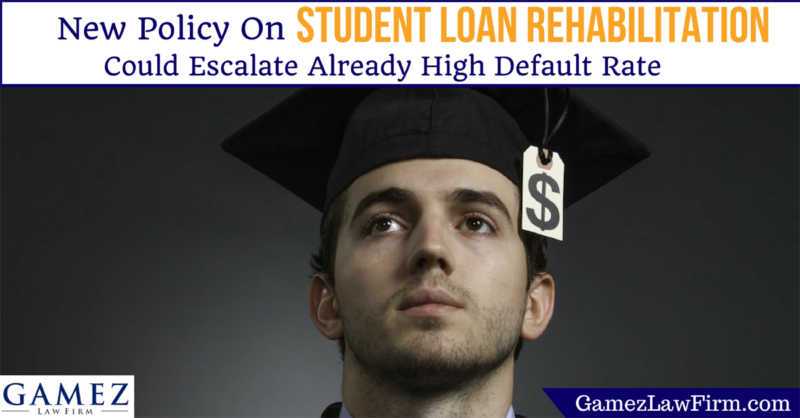 New Policy On Student Loan Rehabilitation
