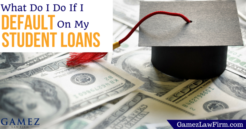 What Do I Do If I Default On My Student Loans