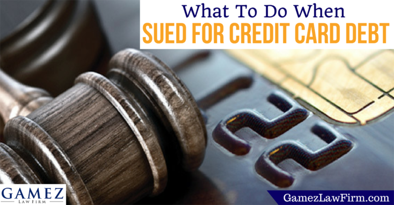 Steps To Take When Sued For Credit Card Debt